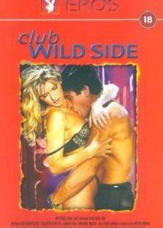 Club Wild Side 1998 Erotik Film İzle tek part izle