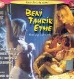 Beni Tahrik Etme Türkçe Dublaj Erotik Filmi İzle tek part izle