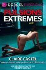 Pulsion Extreme +18 Claire Castel Yetişkin Erotik Film izle hd izle